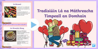 ROI Mother's Day Around the World Irish PowerPoint - Gaeilge - ROI- Mothers Day/ Lá na Maithreacha, Mother, Powerpoint, Traditions, Irish,Irish