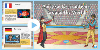 April Fools' Day Traditions from Around the World PowerPoint - Ireland, Portugal, Brazil, April Fools Day, traditions, world, Iran, France, Germany, India, Greece,