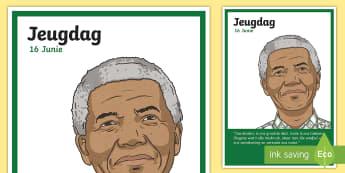 Suid-Afrika Jeugdag 16 Junie Nelson Mandela Plakkat Display Poster - Afrikaans -  Jeugdag, Suid-Afrika, Nelson Mandela, 16 Junie, plakkat