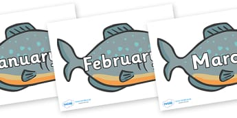Months of the Year on Piranhas - Months of the Year, Months poster, Months display, display, poster, frieze, Months, month, January, February, March, April, May, June, July, August, September