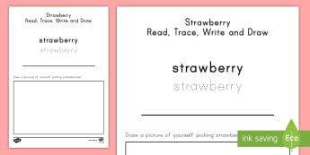 Strawberry Read, Trace, Write and Draw Activity Sheet - strawberries, strawberry plants, strawberry farming, strawberry picking, worksheet, strawberry plant
