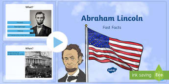Abraham Lincoln Fast Facts PowerPoint - American Presidents, American History, Social Studies, Barack Obama, Lyndon B. Johnson, Franklin D.