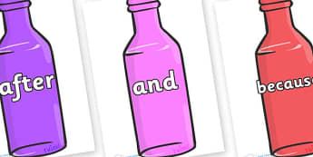 Connectives on Bottles - Connectives, VCOP, connective resources, connectives display words, connective displays