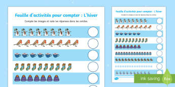 Feuille d'activités pour compter: L'hiver - Hiver, winter, compter, counting, numbers, nombres, maths, mathématiques ,French - Hiver, winter, compter, counting, numbers, nombres, maths, mathématiques ,French