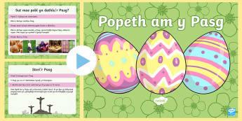 Pwerpwynt Popeth am y Pasg - Pasg, Easter, Croeshoelio, crucify, atgyfodi, resurrection, eglwys, church, dathlu, celecrate, bywyd