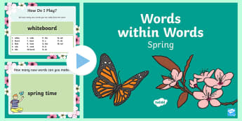 Words within Words Game Spring PowerPoint - Language games, words in words, words within words, morning activities, morning tasks,  spring, spri