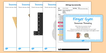 EYFS Snowman Threading Finger Gym Plan and Resource Pack - efys, snowman, threading, finger gym, plan, resource, pack