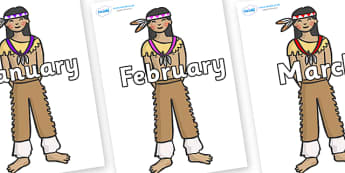 Months of the Year on Native Americans - Months of the Year, Months poster, Months display, display, poster, frieze, Months, month, January, February, March, April, May, June, July, August, September