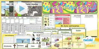 * NEW * PlanIt - RE Year 1 - Easter and Surprises Unit Pack - Easter,Surprises, bible, Christian, resurrection, lent, good friday, palm sunday, maundy thursday, c