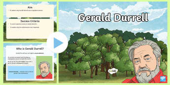 Significant Individuals Gerald Durrell   PowerPoint - Significant Individuals Gerald Durrell   PowerPoint, history, KS2