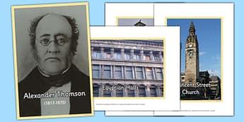 Scottish Architect Alexander Thomson Photo Pack - CfE, Scottish Architects, architecture, scotland, Alexander Thomson