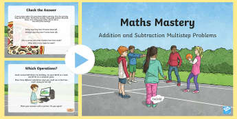 Addition and Subtraction, Multistep Problems Maths Mastery Activities PowerPoint - maths, mathematics, numeracy, addition, add, sum, subtraction, minus, difference, takeaway, number,