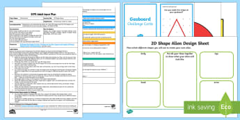 EYFS 2D Shape Aliens Adult Input Plan and Resource Pack - Beginning to use mathematical names for  'flat' 2D shapes, and mathematical terms to describe sh