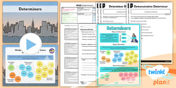 PlanIt Y4 SPaG Lesson Pack: Determiners - GPS, spelling, punctuation, grammar, noun phrases, modifying, terminology