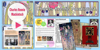 Charles Rennie Mackintosh Lesson Pack - cfe, charles rennie mackintosh, lesson pack