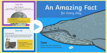 An Amazing Fact a Day June PowerPoint - KS1, daily, june, information, non fiction, interesting, year 1, year 2, starters, morning