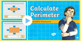 Calculate Perimeter Interactive  PowerPoint  - Animations, interactive, whiteboard, maths, perimeter, length, calculate, add, width, distance, shap