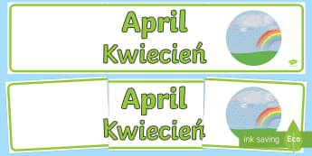 April Display Banner English/Polish  - April Display Banner - april, display banner, display, banner, months, year, abnner, EAL,Polish-tran
