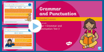 Year 1 Grammar and Punctuation Test 3 Guided PowerPoint - KS1 SPaG Assessment Guided Lesson PowerPoints, SPaG, punctuation, grammar, GPS, assess, review, test
