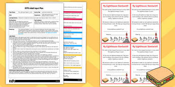 Lighthouse Sandwiches EYFS Adult Input Plan and Resource Pack to Support Teaching on The Lighthouse Keeper's Lunch