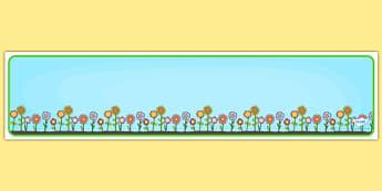 Editable Banner Flower Border - editable, editable banner, flowers, display, banner, display banner, display header, themed banner, editable header, header