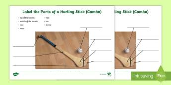 Parts of a Hurling Stick in English and Irish Activity Sheet-Gaelige - ROI - Irish Language Week Gaeilge Resources - 1st-17th March, hurling, sports, Gaelic, Irish, Irish