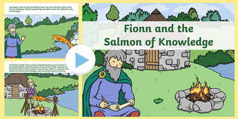 Fionn and the Salmon Of Knowledge PowerPoint Story - Irish history, Irish story, Irish mytha, Irish legends, Fionn and the Salmon of Knowledge, printable story, story sheet