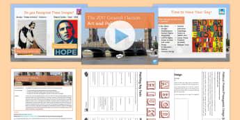 General Election Political Art Lesson Pack - Secondary, General Election,  08/06/2017, Politics, Art, Protest, Political Message, Protest Art, Pr