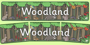 Woodland Display Banner - woodland, display, banner, sign, poster, trees, woods, forest, birds, leaf, fox, deere, bark, fern