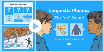 Northern Ireland Linguistic Phonics Stage 5 and 6 Phase 3a, 'oa' Sound PowerPoint