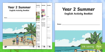 Year 2 Summer English Activity Booklet - holidays, writing, reading, comprehension, end of term, SPaG