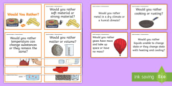 Would You Rather...? Chemical Sciences Years 5-6 Question Cards - would you rather, science cards, Australian curriculum science, materials, properties of matter, che
