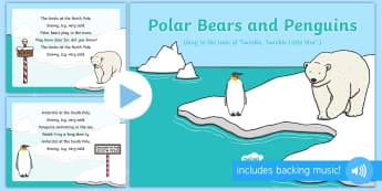 Polar Bears and Penguins Song PowerPoint - EYFS, Early Years, Polar Regions, arctic, antarctic, polar bears, penguins, snow, songs, singing, so
