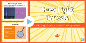 How Light Travels Task Setter Powerpoint - how light travels, task setter, powerpoint, how light travels powerpoint, how light travels task setter