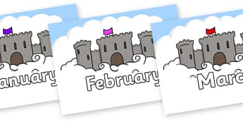 Months of the Year on Castles - Months of the Year, Months poster, Months display, display, poster, frieze, Months, month, January, February, March, April, May, June, July, August, September