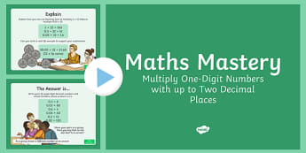 Year 6 Fractions Multiply One Digit Numbers With Decimal Places Maths Mastery Activities PowerPoint