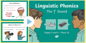 NI Linguistic Phonics Stage 5 and 6 Phase 3a, 'f' Sound PowerPoint - Linguistic Phonics, Phase 3a, Northern Ireland, 'f' sound, sound search, word sort, investigatio