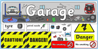 Mechanics/Garage Role Play Pack - Mechanics/Garage Role Play Pack, Role Play Pack - role play, Display signs, display, labels, packgarage,  mechanic, car, MOT, car parts, hydraulic lift, petrol, oil, role play, display, poster