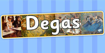Degas Display Banner - art, artist, header, display, design