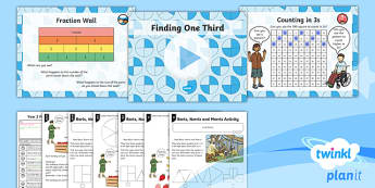 PlanIt Y2 Fractions Lesson Pack Find and Name Fractions (3) - Fractions, 1/3, third, reason, explain, fluency, grouping, sharing, numerator, denominator.