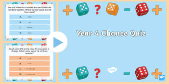 Year 4 Chance Quiz ACMSP093 PowerPoint - Australian Curriculum Statistics and Probability, ACMSP093, chance, identify, cannot happen, everyda