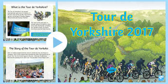 KS2 2017 Tour de Yorkshire PowerPoint - Tour de Yorkshire, Tour de France, Bike, Bicycle, Race, Cyling, Cycle, Assembly, PowerPoint, Sport,
