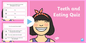 Teeth and Eating PowerPoint Quiz - teeth, eating, health