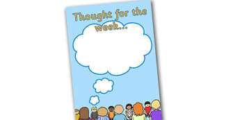 Thought for the Week Display Poster - thought for the week poster, display poster, thought poster, thought for the week, week poster