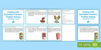 Cooking with Fractions Problem Solving Challenge Cards - Mathematics, Year 4, Number and Algebra, Fractions and decimals, ACMNA077, equivalent fractions, sim