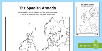 KS2 The Spanish Armada Map of Europe Activity Sheet - Spanish Armada, armada, king philip, philip I, elizabeth, queen elizabeth, ships, battle, history, t