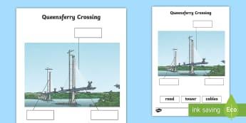 Queensferry Crossing Activity Sheet - Scottish Landmarks, CfE, Bridges, Queensferry Crossing, Labelling, STEM, worksheet, technology, engi
