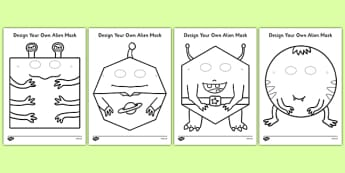 Design Your Own Alien Mask - Masks, space, aliens, planets, design your own