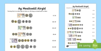 ROI Money Matching Activity Sheet - Translations to Ulster Irish and Gaeilge, money, notes, matching money, money value, airgead, nóta