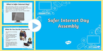 Safer Internet Day Assembly PowerPoint - internet, safety, assembly, internet safety day,